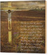The Day Christ Died Wood Print