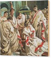 The Death Of Julius Caesar  Wood Print
