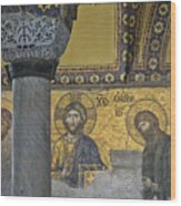 The Deesis Mosaic With Christ As Ruler At Hagia Sophia Wood Print by Ayhan Altun