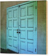 The Door To A Better Place Wood Print