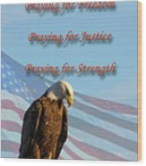 The Eagles Prayer Wood Print