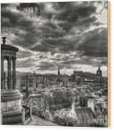 The Edinburgh Skyline, And Dugald Stewart Monument. Wood Print