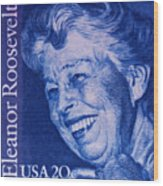 The Eleanor Roosevelt Stamp Wood Print