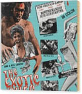 The Exotic Ones, Aka The Monster And Wood Print