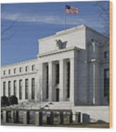 The Federal Reserve In Washington Dc Wood Print