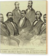 The First African American Senator And Representatives Wood Print