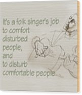The Folksinger's Job Wood Print
