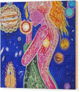 The Fool Goddess  Wood Print