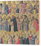The Forerunners Of Christ With Saints And Martyrs Wood Print