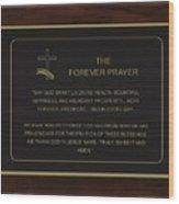 The Forever Prayer Wood Print