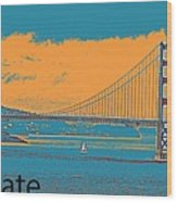 The Golden Gate Bridge In Sfo California Travel Poster 2 Wood Print