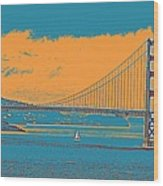 The Golden Gate Bridge In Sfo California Travel Poster Wood Print