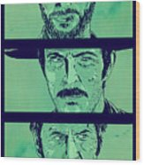 The Good The Bad And The Ugly Wood Print by Giuseppe Cristiano