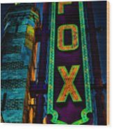 The Historic Fox Theatre Wood Print by Kelly Rader