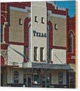The Historic Texas Theatre Wood Print