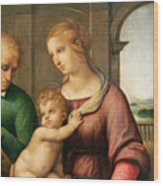 The Holy Family Wood Print by Raphael