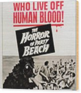 The Horror Of Party Beach, 1964 Wood Print