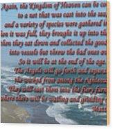 The Kingdom Of Heaven Wood Print