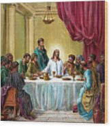 The Last Supper Wood Print by John Lautermilch