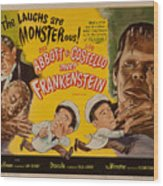 The Laughs Are Monsterous Abott An Costello Meet Frankenstein Classic Movie Poster Wood Print