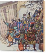 The Legend Of The Forty-seven Ronin Wood Print