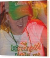 The Leprechauns Made Her Do It Wood Print