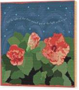The Light Of The Stars Wood Print