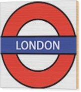 The London Underground Wood Print