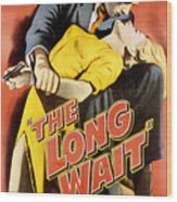 The Long Wait, Anthony Quinn, Peggie Wood Print by Everett