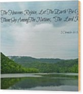 The Lord Reigns Wood Print