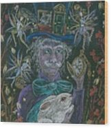 The Maddening Hatter Wood Print