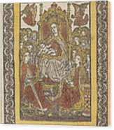 The Madonna Enthroned With Eighteen Holy Women Wood Print