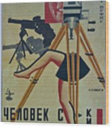 The Man With A Movie Camera Wood Print