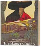 The Masked Rider 1919 Wood Print