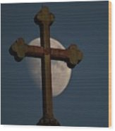 The Moon And The Cross  Wood Print