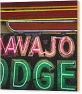 The Navajo Lodge Sign In Prescott Arizona Wood Print