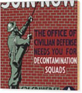 The Office Of Civilian Defense Needs You - Wpa Wood Print