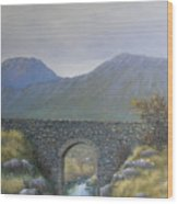 The Old Bridge At Connor Pass Wood Print