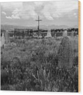 The Old Cemetery At Galisteo Wood Print
