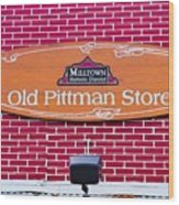 The Old Pittman Store Sign Wood Print
