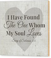 The One Whom My Sould Loves- Art By Linda Woods Wood Print