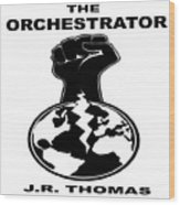 The Orchestrator Cover Wood Print
