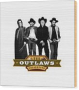 The Outlaws Collection Wood Print