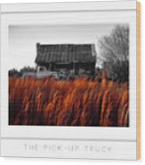 The Pick-up Truck Poster Wood Print
