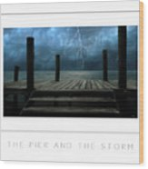 The Pier And The Storm Poster Wood Print