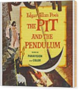 The Pit And The Pendulum, 1961 Wood Print