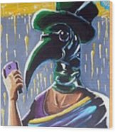 The Plague Doctor Wood Print