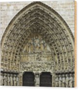 The Portal Of The Last Judgement Of Notre Dame De Paris Wood Print