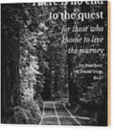 The Quest I Wood Print