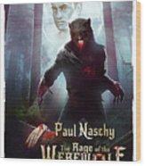 The Rage Of The Werewolf - Version 3 - Wood Print